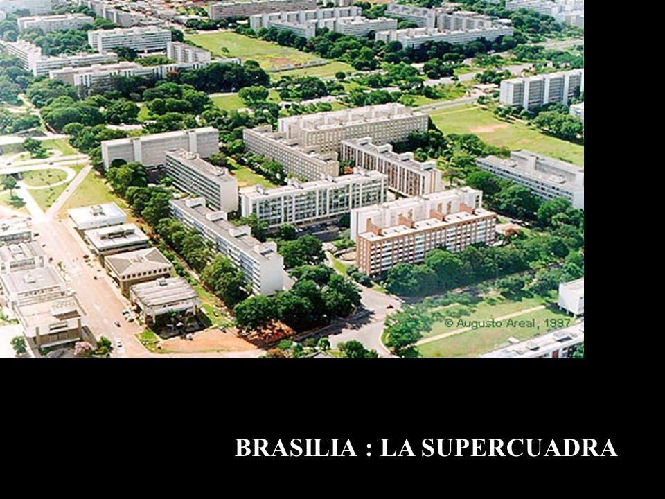 BRASILIA : LA SUPERCUADRA
