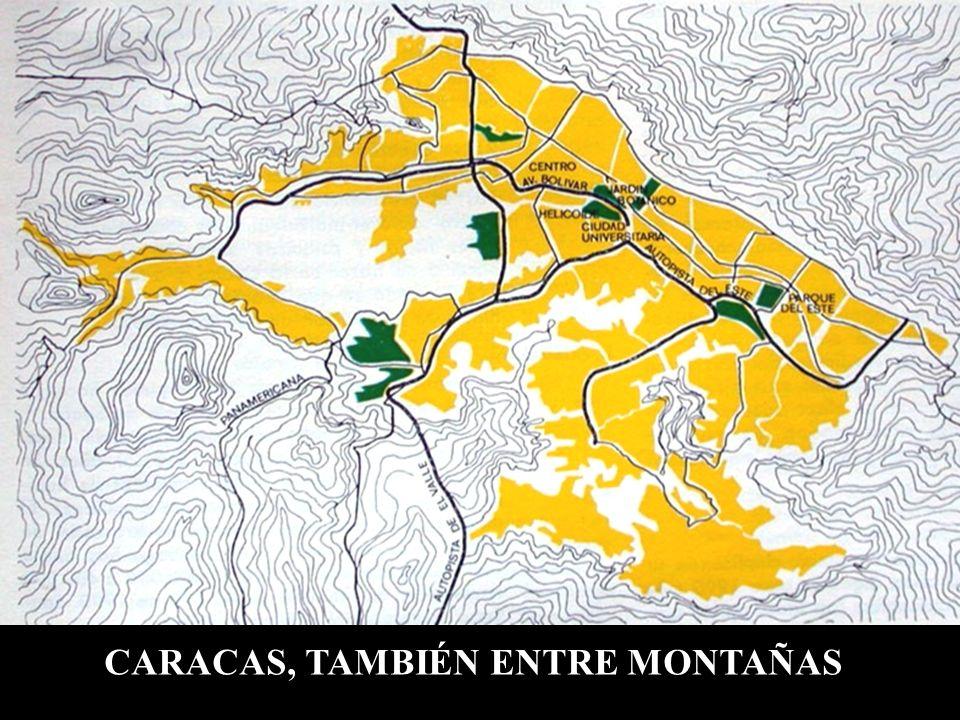 CARACAS, TAMBIÉN ENTRE MONTAÑAS