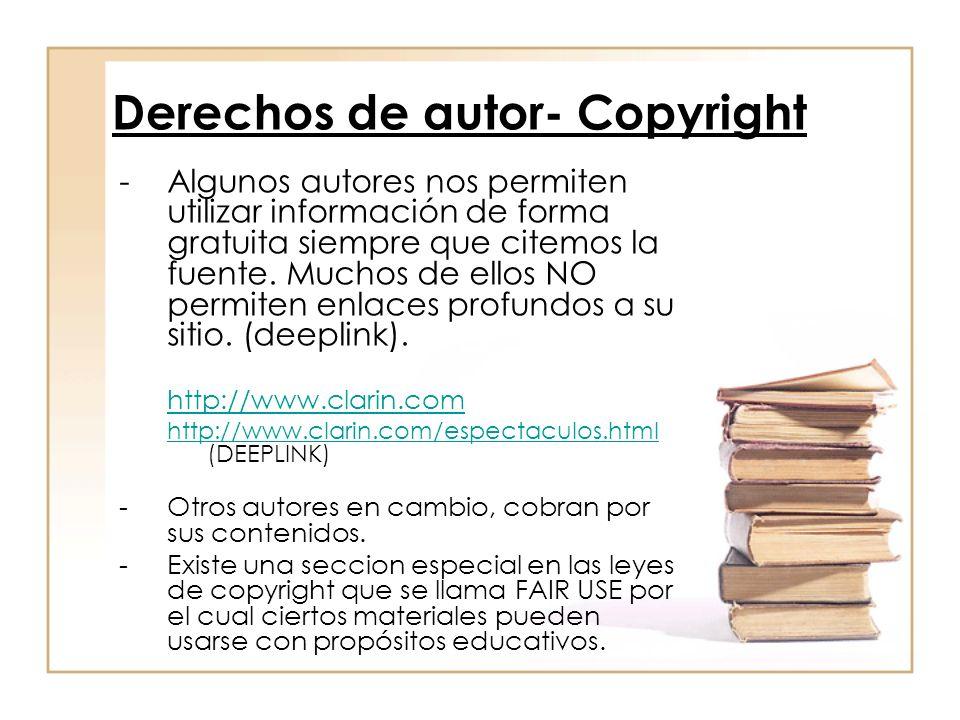 Derechos de autor- Copyright -Algunos autores nos permiten utilizar información de forma gratuita siempre que citemos la fuente. Muchos de ellos NO pe