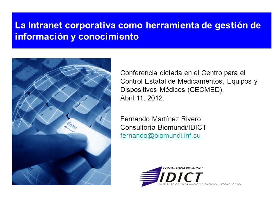 Conferencia dictada en el Centro para el Control Estatal de Medicamentos, Equipos y Dispositivos Médicos (CECMED). Abril 11, 2012. Fernando Martínez R