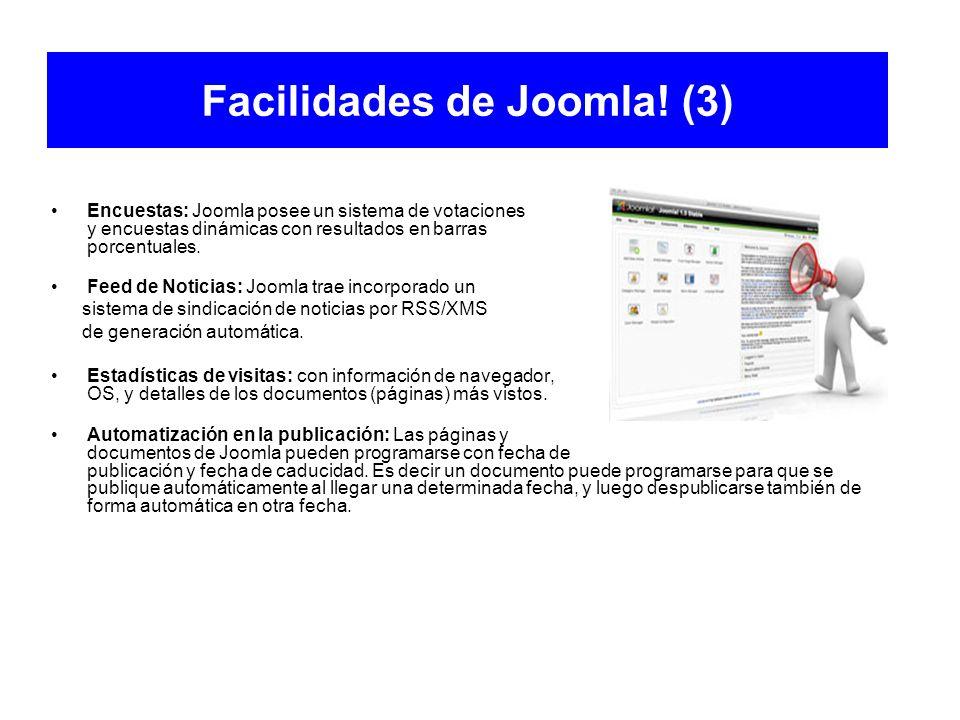 Facilidades de Joomla! (3) Encuestas: Joomla posee un sistema de votaciones y encuestas dinámicas con resultados en barras porcentuales. Feed de Notic