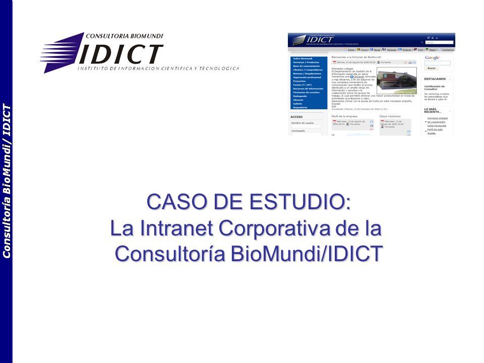Consultoría BioMundi/ IDICT CASO DE ESTUDIO: La Intranet Corporativa de la Consultoría BioMundi/IDICT