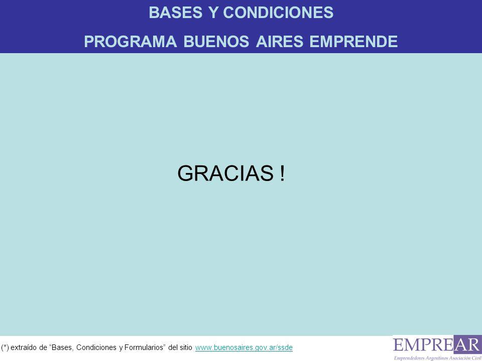 (*) extraído de Bases, Condiciones y Formularios del sitio www.buenosaires.gov.ar/ssdewww.buenosaires.gov.ar/ssde GRACIAS .