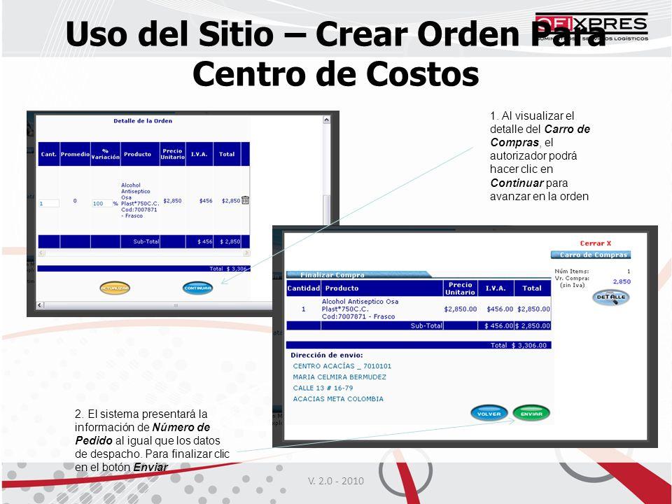 V.2.0 - 2010 Uso del Sitio – Crear Orden Para Centro de Costos 1.