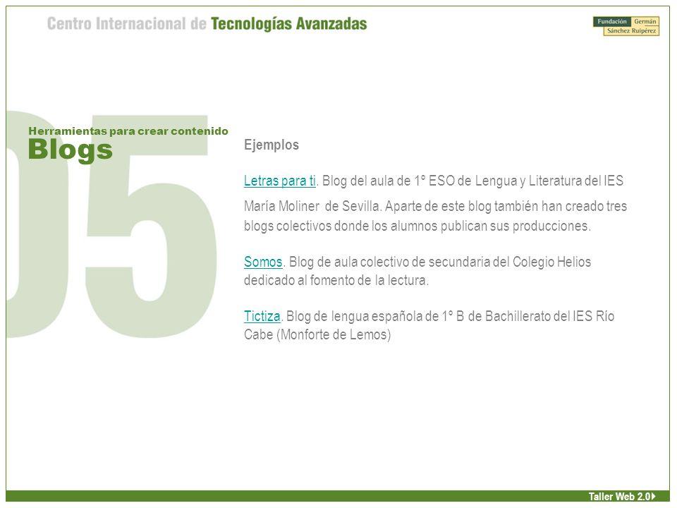 Blogs Herramientas para crear contenido Taller Web 2.0 Ejemplos Letras para tiLetras para ti.