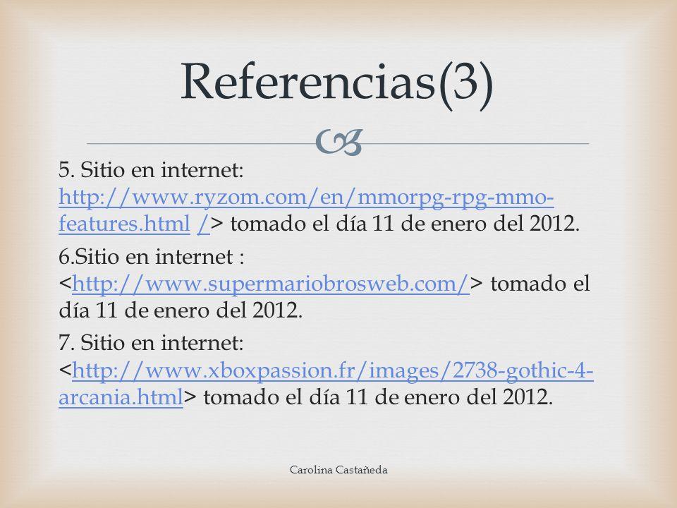5. Sitio en internet: http://www.ryzom.com/en/mmorpg-rpg-mmo- features.html /> tomado el día 11 de enero del 2012. http://www.ryzom.com/en/mmorpg-rpg-