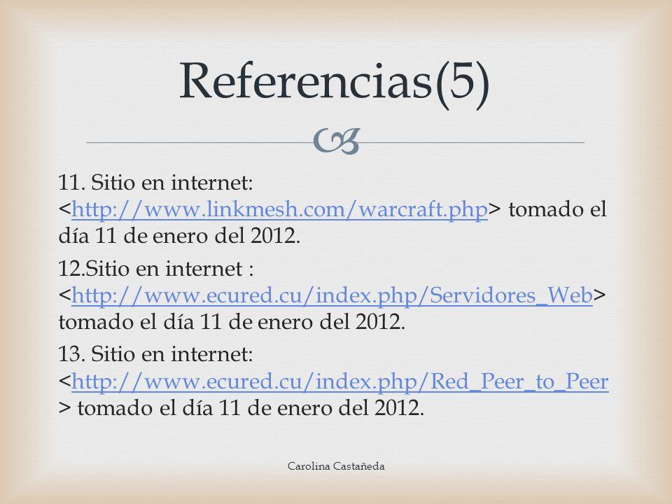 11. Sitio en internet: tomado el día 11 de enero del 2012.http://www.linkmesh.com/warcraft.php 12.Sitio en internet : tomado el día 11 de enero del 20