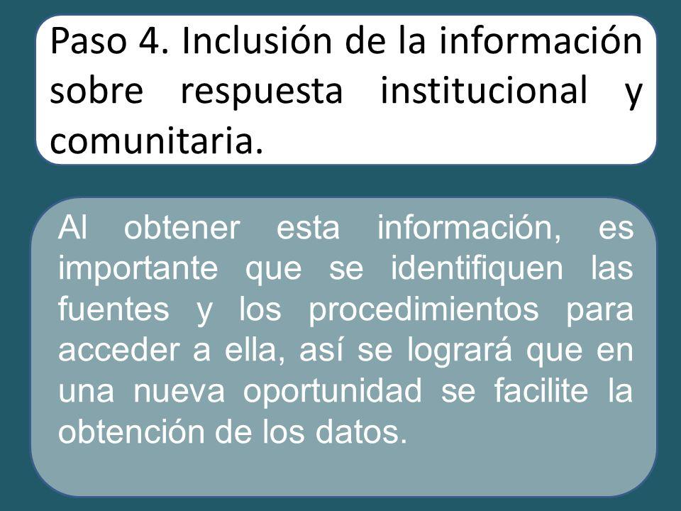 Paso 4. Inclusión de la información sobre respuesta institucional y comunitaria.
