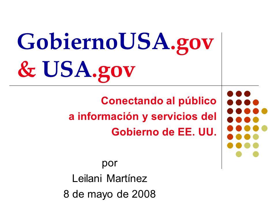 Conectando al público a información y servicios del Gobierno de EE.