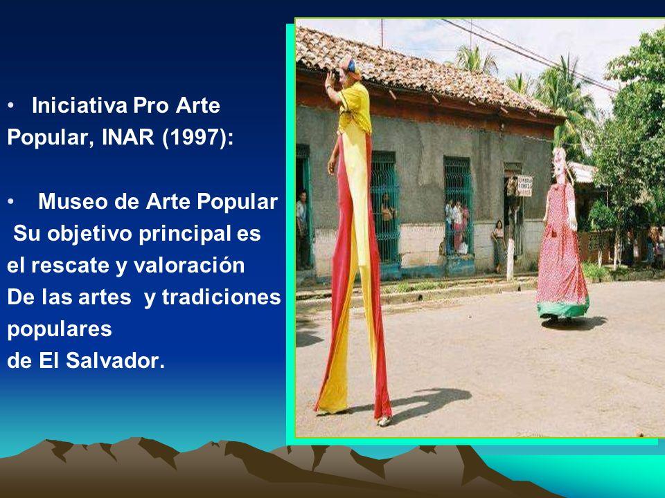 Asociación Museo de Arte de El Salvador, MARTE (2000) Todo estos organismos impulsan actividades pro el patrimonio cultural salvadoreño.