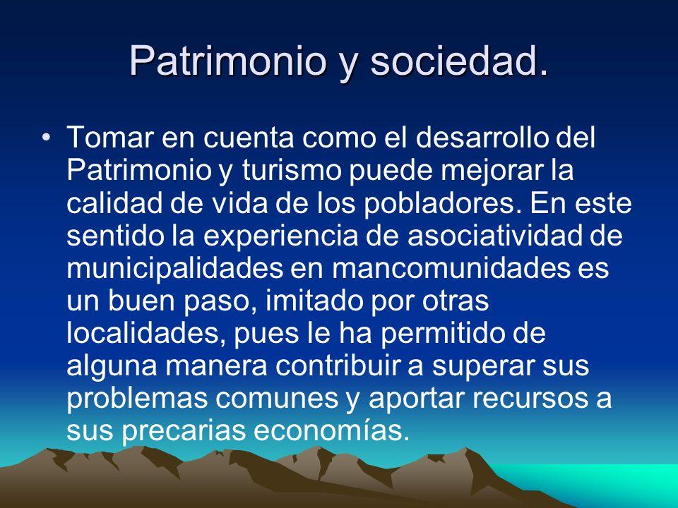 Además está acorde a la carta Internacional de Turismo Cultural[1] en su principio 5 sobre las actividades del turismo y de la conservación del Patrimonio en beneficio de la comunidad anfitriona.[1] [1] ICOMOS.