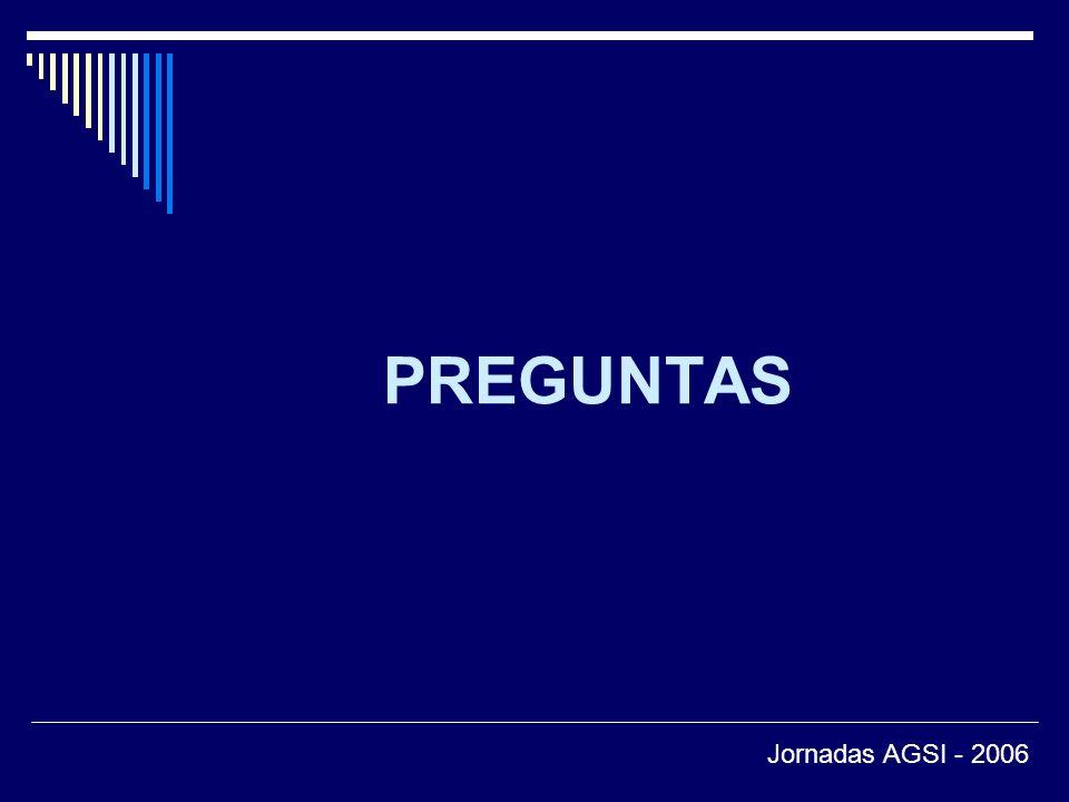 PREGUNTAS Jornadas AGSI - 2006