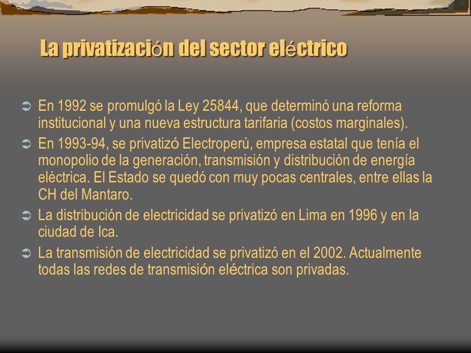La privatizaci ó n del sector el é ctrico En 1992 se promulgó la Ley 25844, que determinó una reforma institucional y una nueva estructura tarifaria (