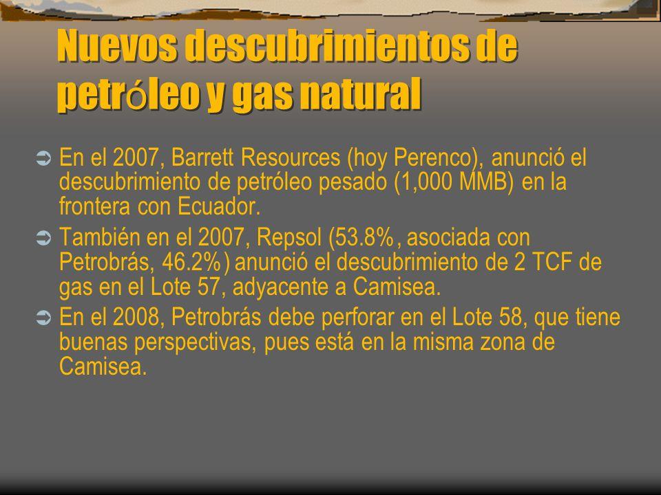 Nuevos descubrimientos de petr ó leo y gas natural En el 2007, Barrett Resources (hoy Perenco), anunció el descubrimiento de petróleo pesado (1,000 MM
