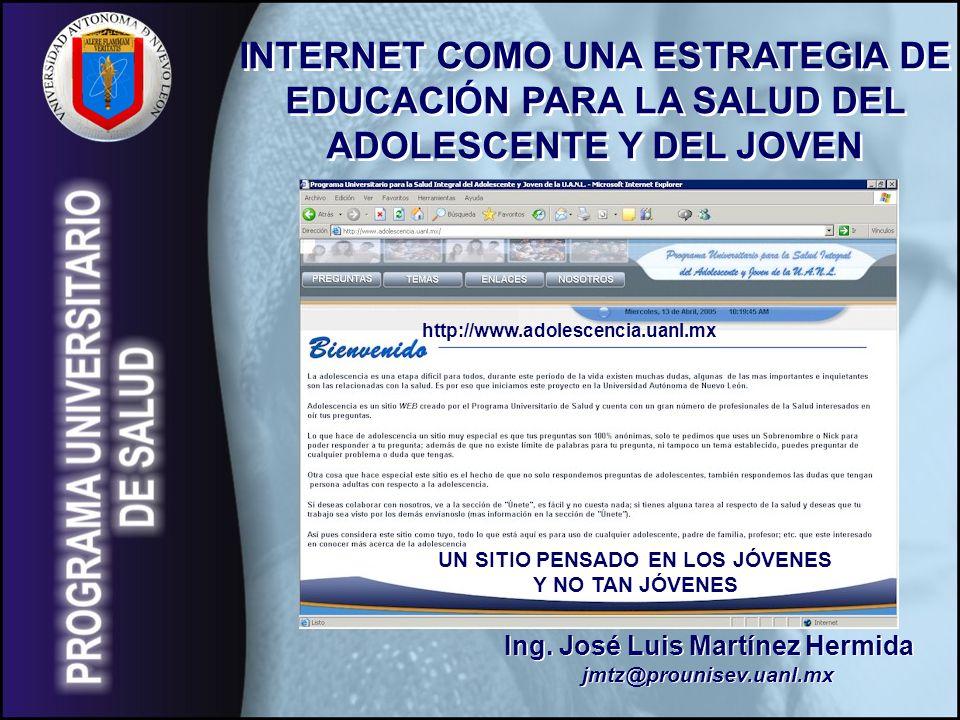 Ing.José Luis Martínez Hermida jmtz@prounisev.uanl.mx Ing.