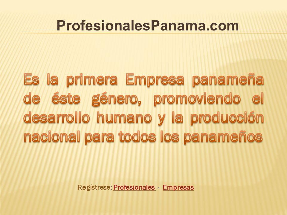 Regístrese: Profesionales - EmpresasProfesionales Empresas ProfesionalesPanama.com