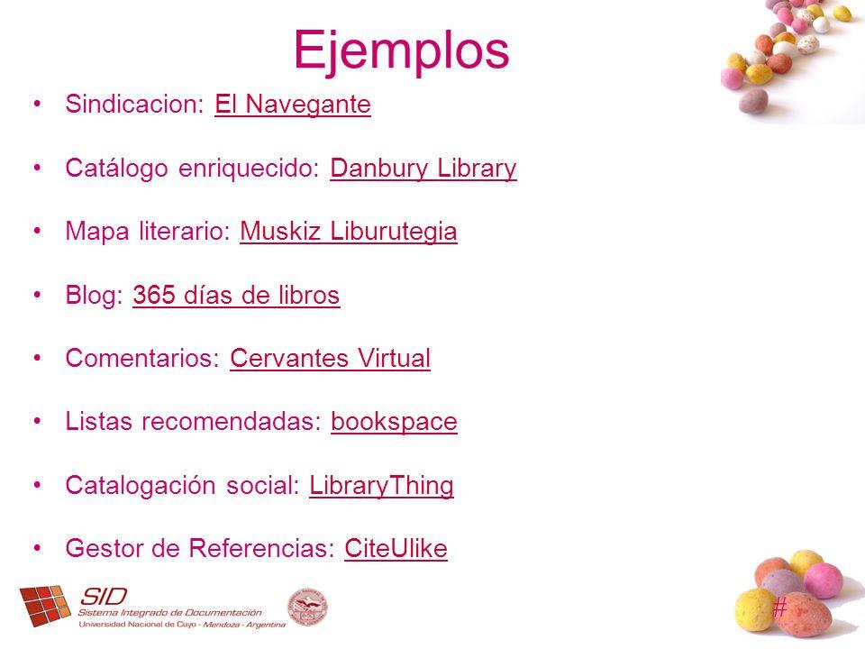 # Ejemplos Sindicacion: El NaveganteEl Navegante Catálogo enriquecido: Danbury LibraryDanbury Library Mapa literario: Muskiz LiburutegiaMuskiz Liburut