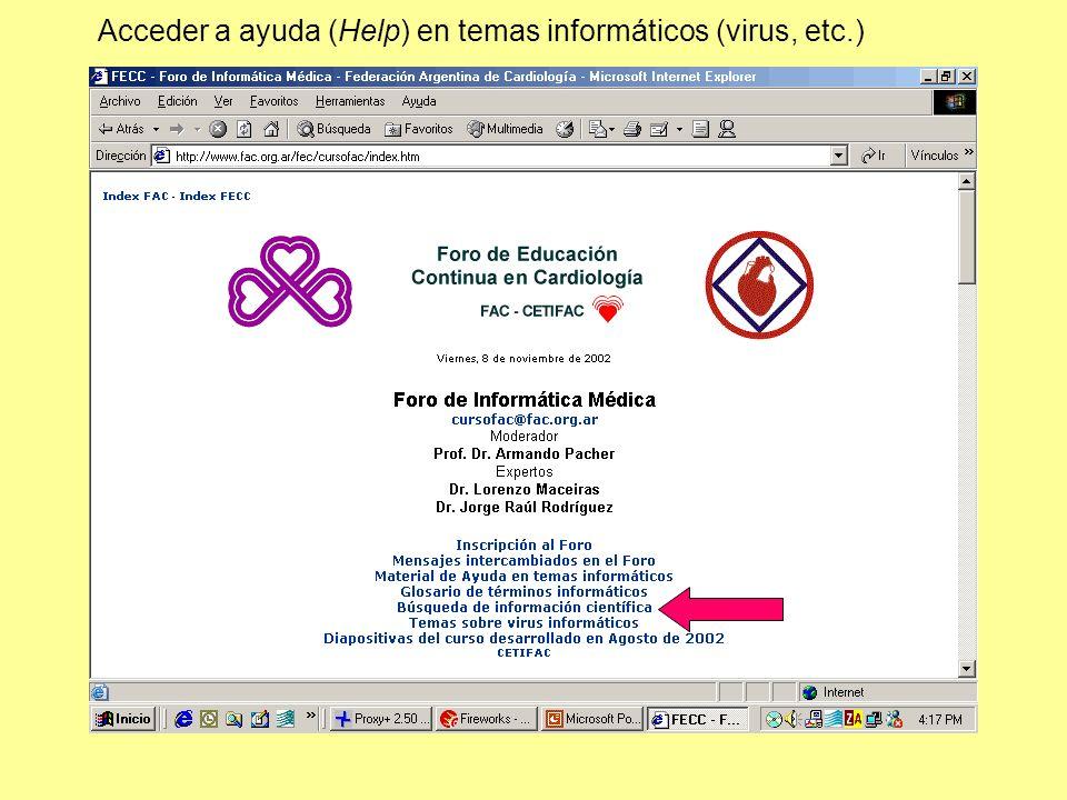 Acceder a ayuda (Help) en temas informáticos (virus, etc.)