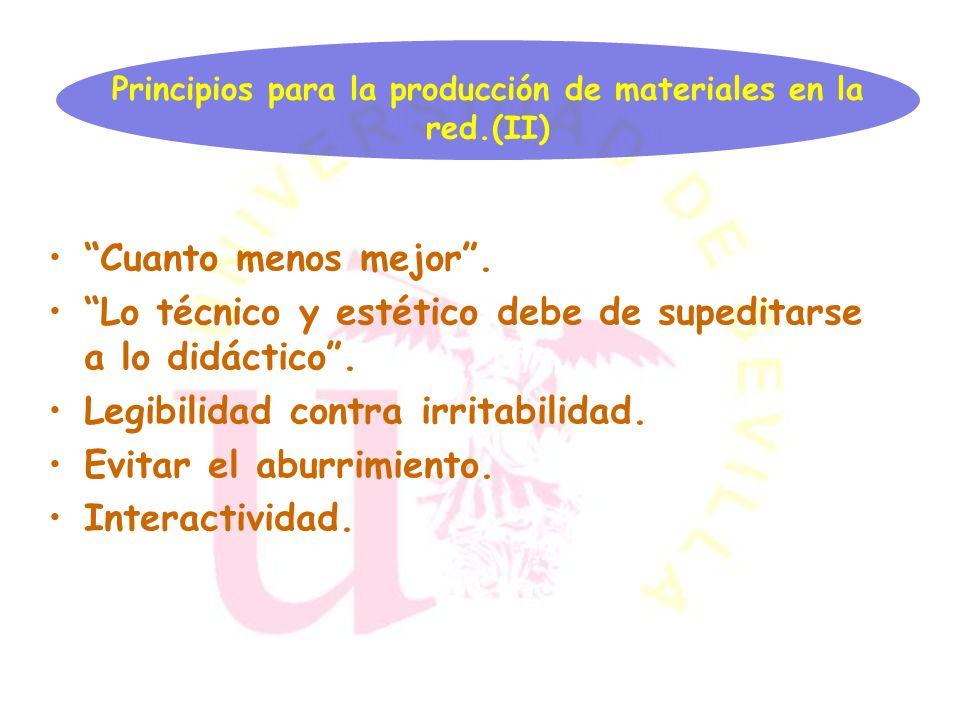 Principios para la producción de materiales en la red.(I) Tarea en equipo. Deben de poseer diferentes tipos de elementos: textos, gráficos, animacione
