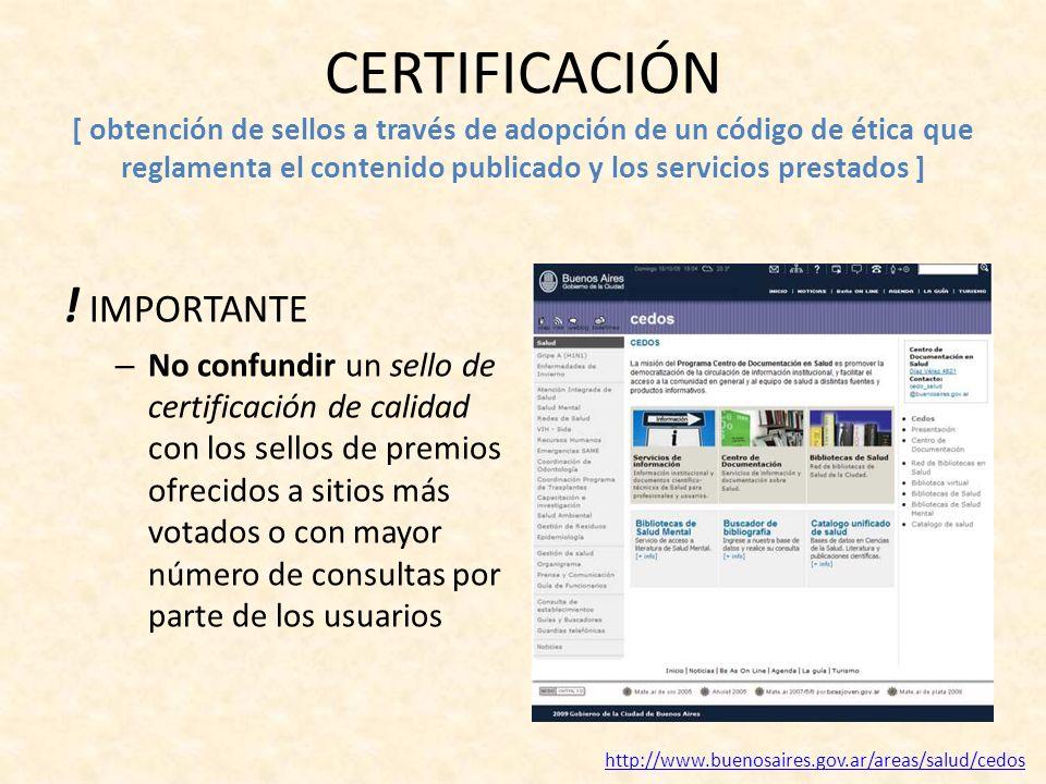 CERTIFICACIÓN [ obtención de sellos a través de adopción de un código de ética que reglamenta el contenido publicado y los servicios prestados ] ! IMP