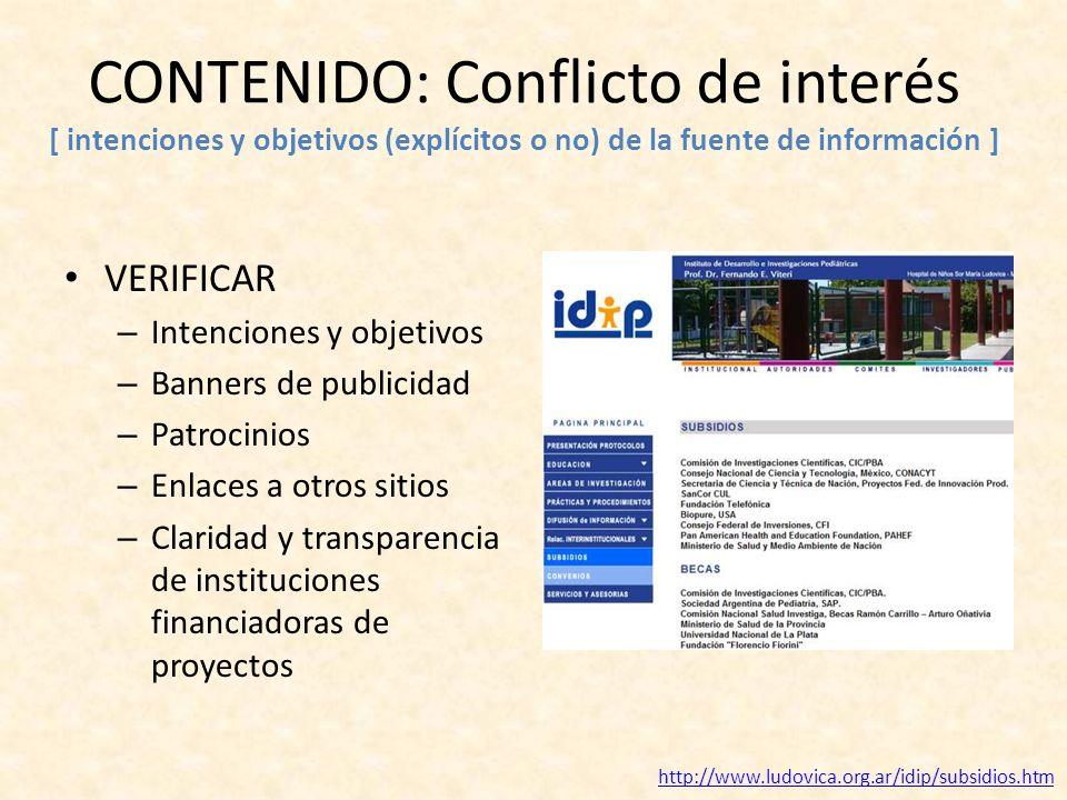 CONTENIDO: Conflicto de interés [ intenciones y objetivos (explícitos o no) de la fuente de información ] VERIFICAR – Intenciones y objetivos – Banner