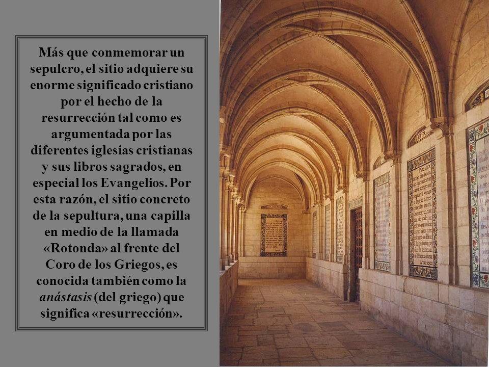 Todo el complejo religioso que consiste en: Diversas capillas e iglesias, entre las cuales destaca la Basílica de Santa Helena, el Coro de los Griegos