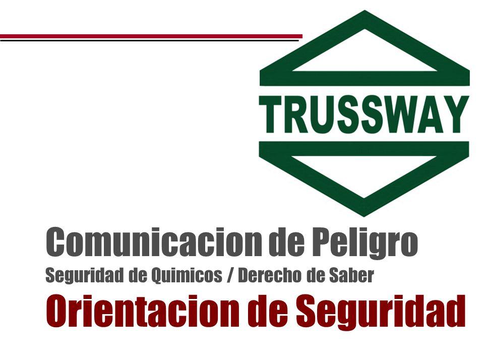 Comunicacion de Peligro Seguridad de Quimicos / Derecho de Saber Orientacion de Seguridad