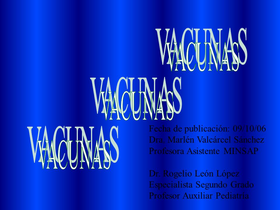 Fecha de publicación: 09/10/06 Dra.Marlén Valcárcel Sánchez Profesora Asistente MINSAP Dr.