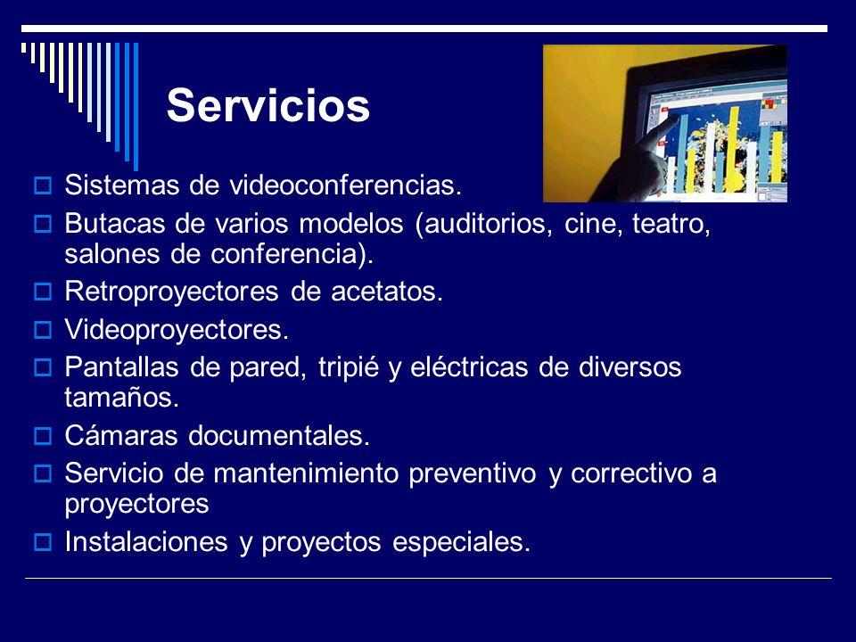 Servicios Sistemas de videoconferencias. Butacas de varios modelos (auditorios, cine, teatro, salones de conferencia). Retroproyectores de acetatos. V