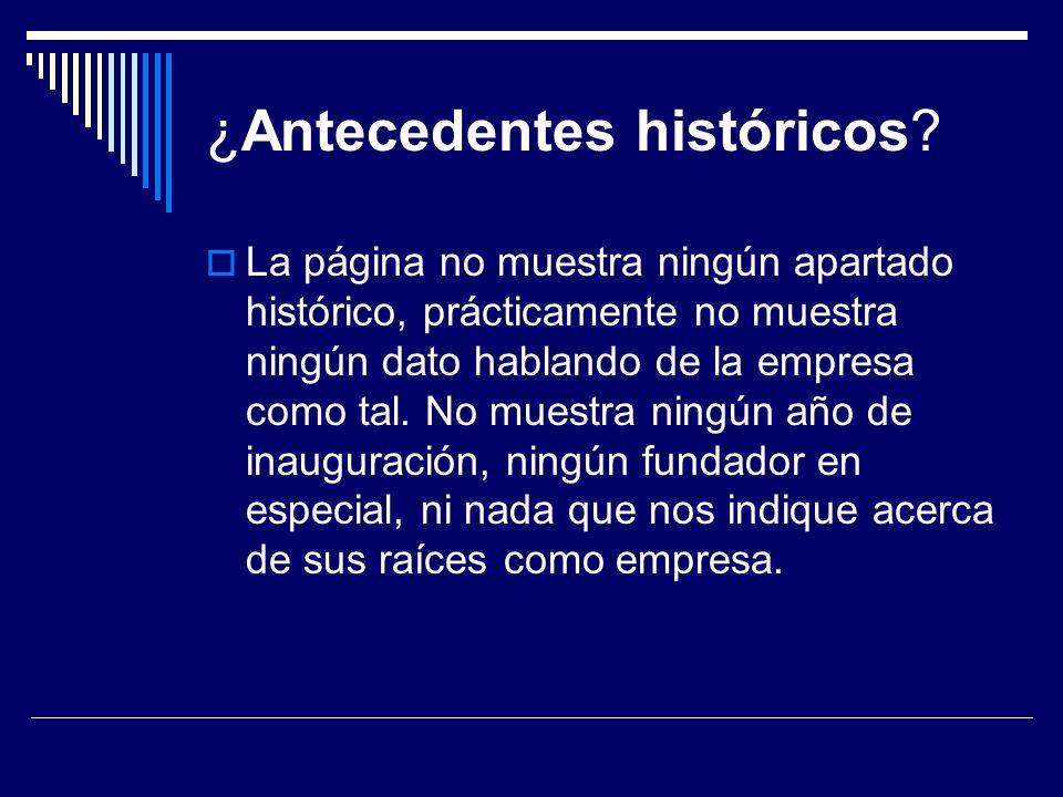 ¿Antecedentes históricos.