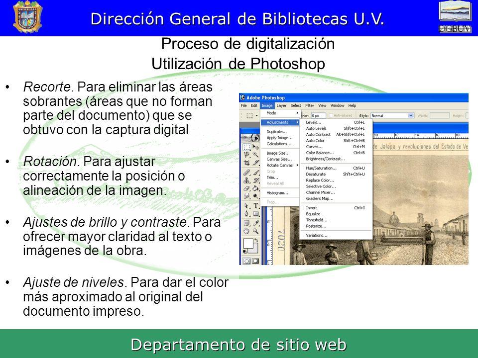 Dirección General de Bibliotecas U.V.Proceso de digitalización Departamento de sitio web Recorte.