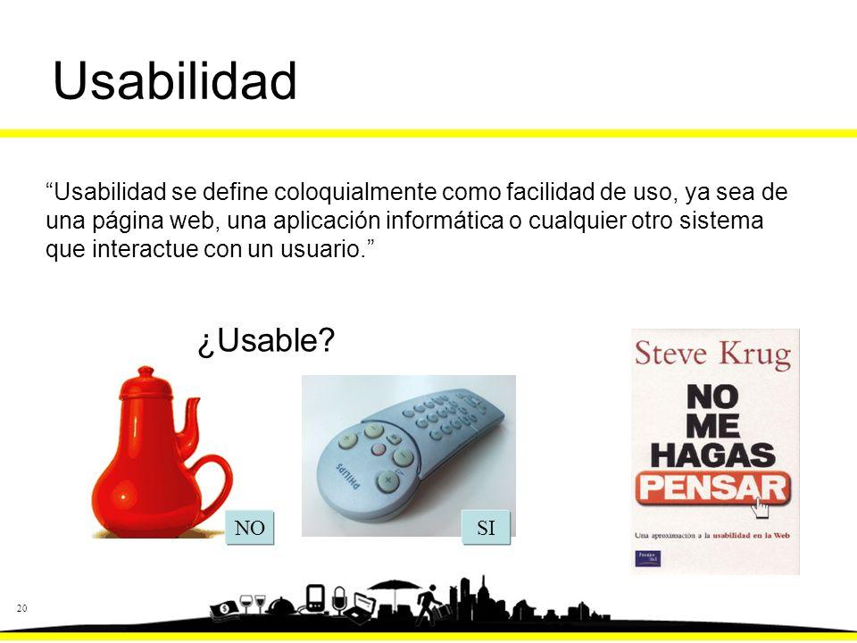 20 Usabilidad ¿Usable.