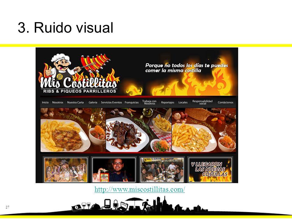 27 3. Ruido visual http://www.miscostillitas.com/