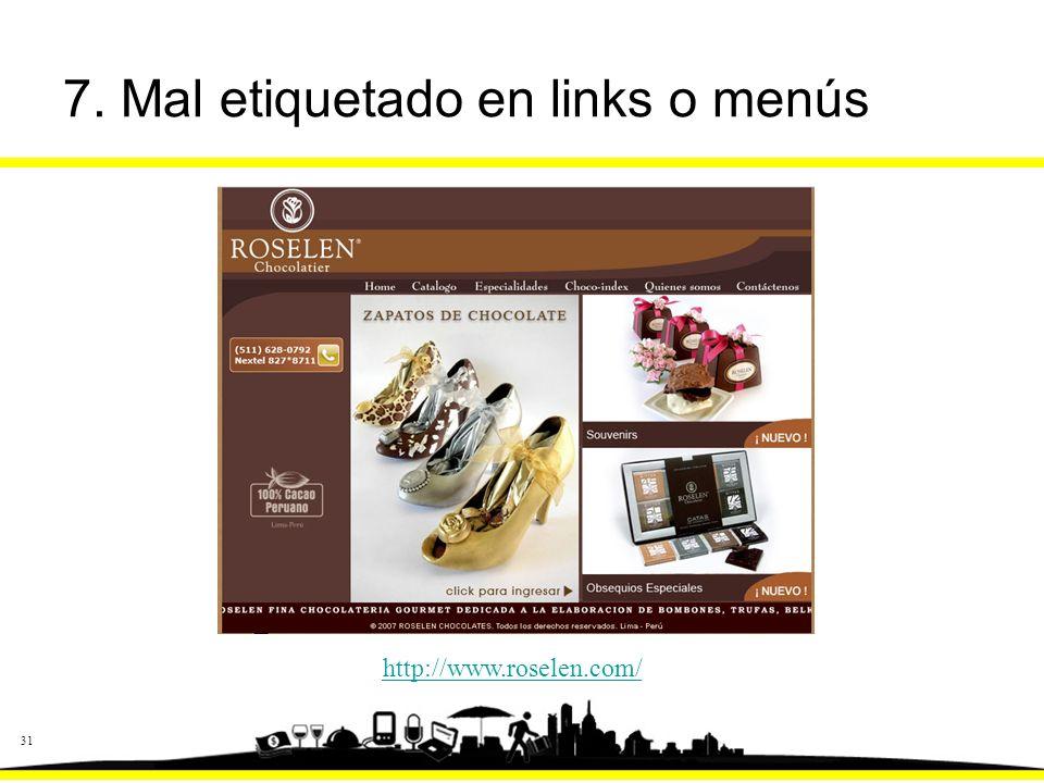 31 7. Mal etiquetado en links o menús http://www.roselen.com/