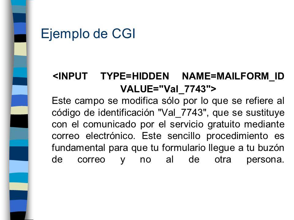 Ejemplo de CGI Este campo se modifica sólo por lo que se refiere al código de identificación