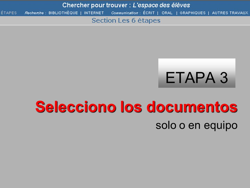 ETAPA 3 Selecciono los documentos solo o en equipo