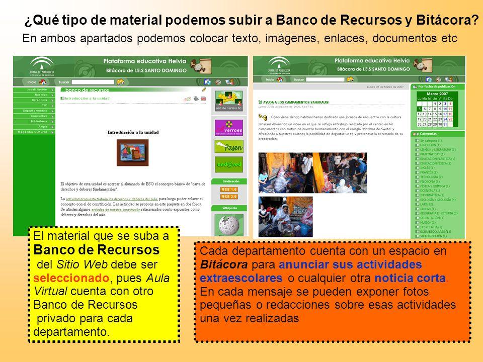 El material que se suba a Banco de Recursos del Sitio Web debe ser seleccionado, pues Aula Virtual cuenta con otro Banco de Recursos privado para cada departamento.