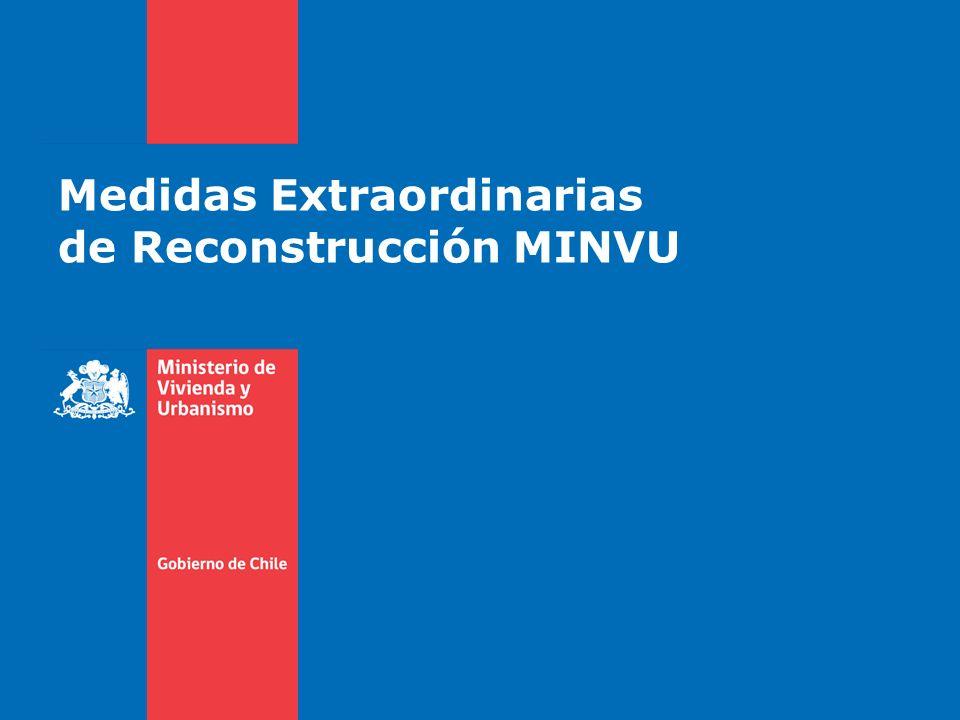 Medidas Extraordinarias de Reconstrucción MINVU