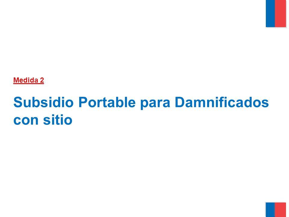 Medida 2 Subsidio Portable para Damnificados con sitio