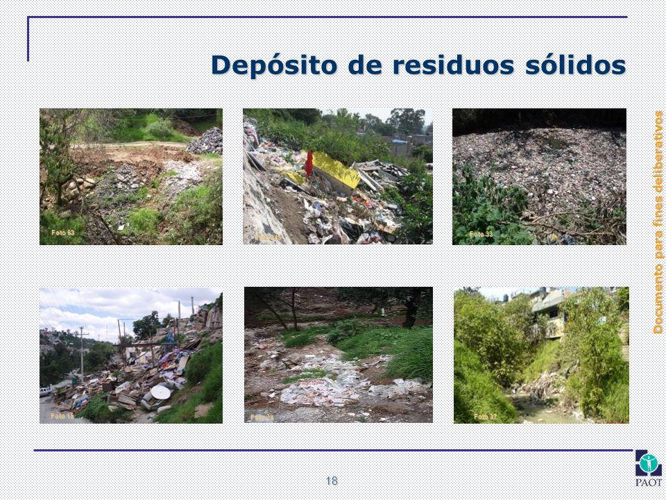 Documento para fines deliberativos 18 Depósito de residuos sólidos Foto 15 Foto 33 Foto 37 Foto 63 Foto 78 Foto 245