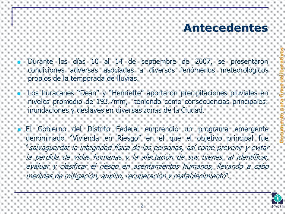 Documento para fines deliberativos 2 Antecedentes Durante los días 10 al 14 de septiembre de 2007, se presentaron condiciones adversas asociadas a div