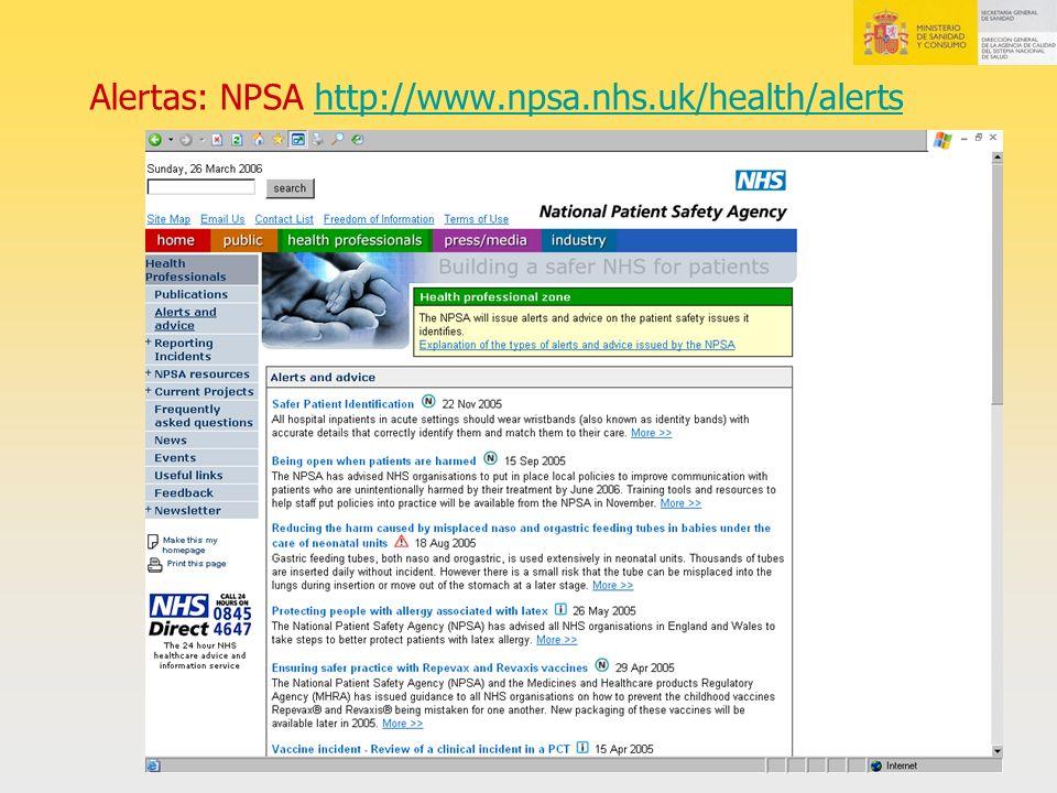 Alertas: NPSA http://www.npsa.nhs.uk/health/alertshttp://www.npsa.nhs.uk/health/alerts