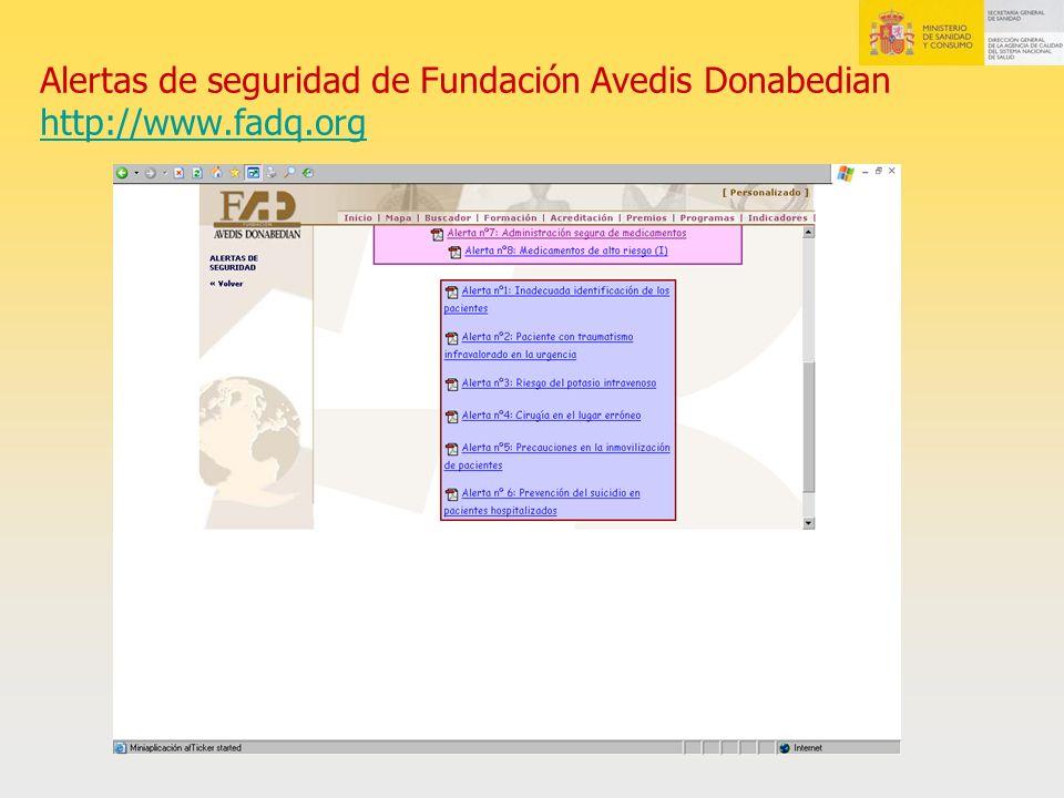Alertas de seguridad de Fundación Avedis Donabedian http://www.fadq.org http://www.fadq.org