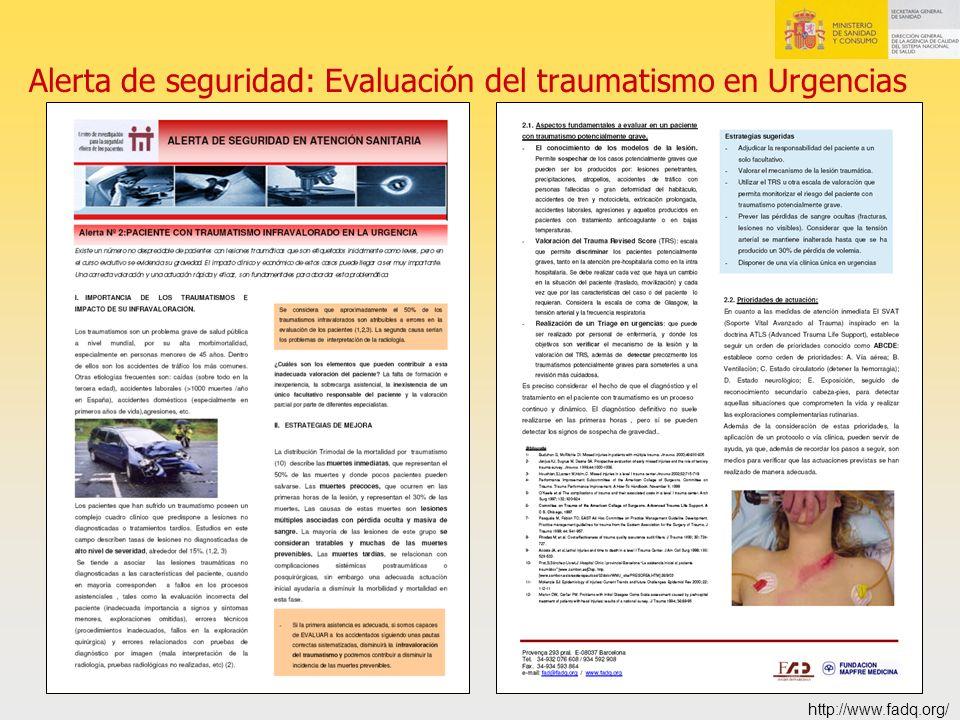 Alerta de seguridad: Evaluación del traumatismo en Urgencias http://www.fadq.org/