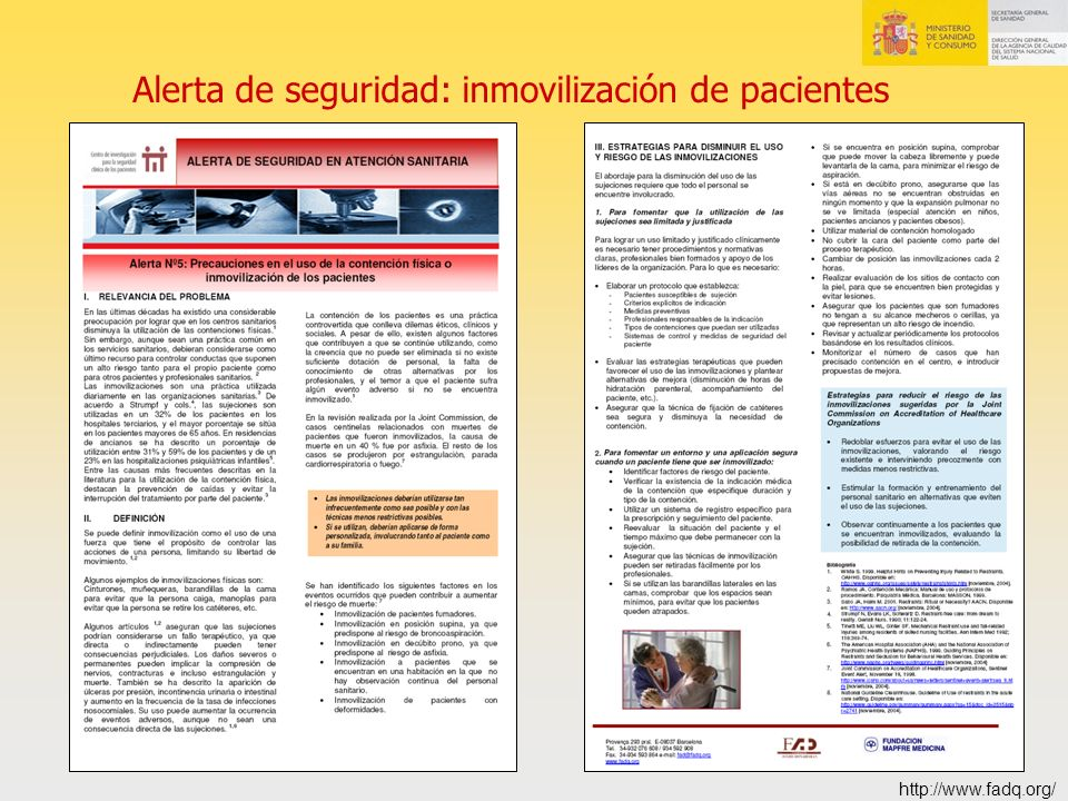 Alerta de seguridad: inmovilización de pacientes http://www.fadq.org/