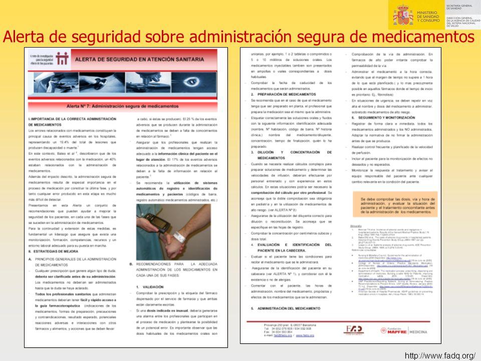 Alerta de seguridad sobre administración segura de medicamentos http://www.fadq.org/
