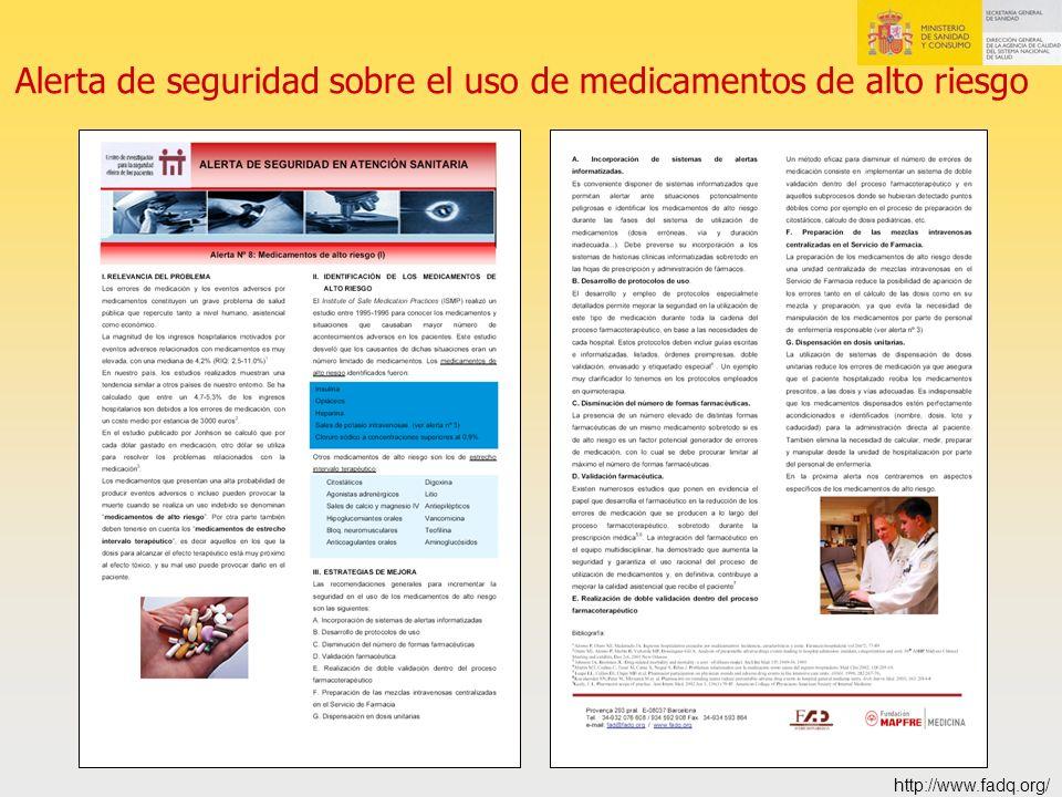 Alerta de seguridad sobre el uso de medicamentos de alto riesgo http://www.fadq.org/