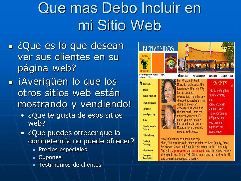 Que mas Debo Incluir en mi Sitio Web ¿Que es lo que desean ver sus clientes en su página web.