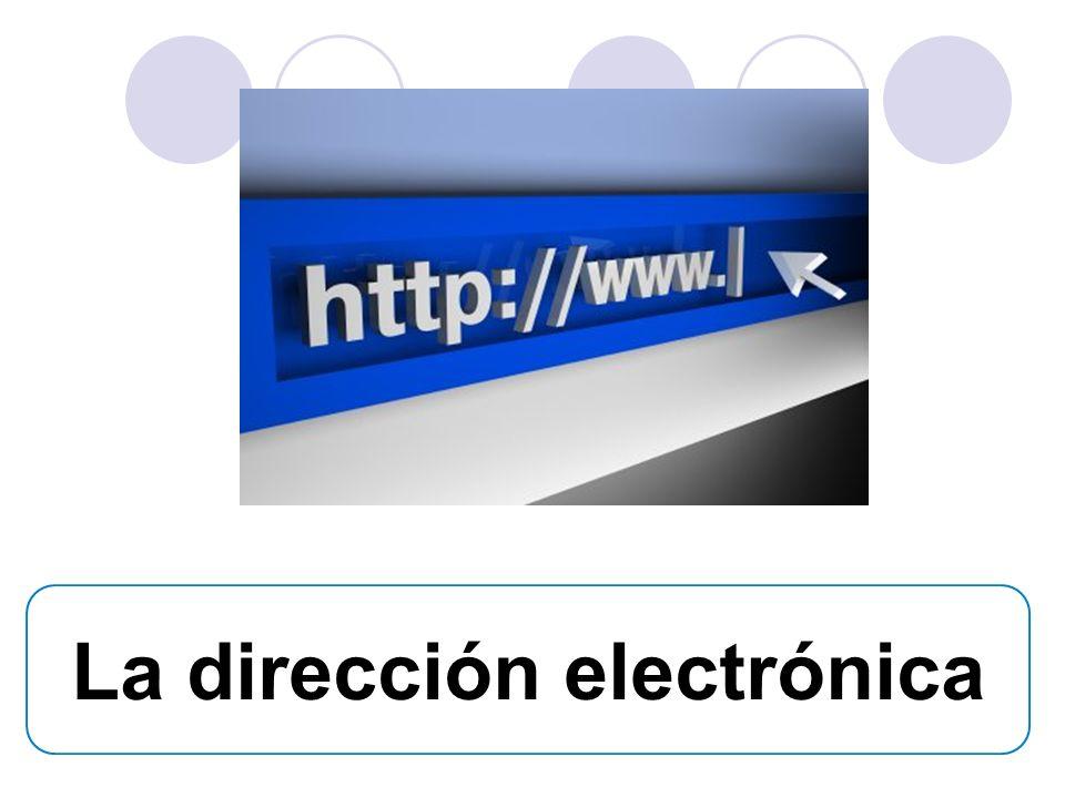 La dirección electrónica