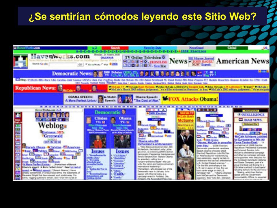 ¿Se sentirían cómodos leyendo este Sitio Web?